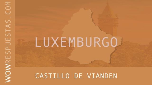 wow Castillo de Vianden