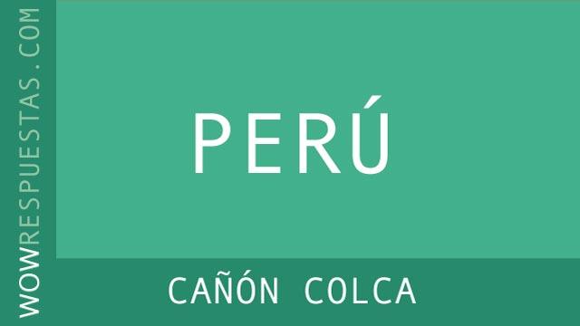 WOW Cañón Colca