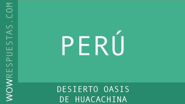 WOW Desierto Oasis de Huacachina