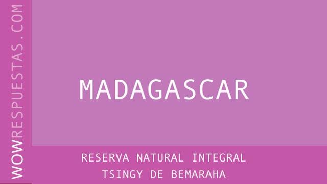 WOW Reserva Natural Integral Tsingy de Bemaraha