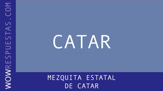 WOW Mezquita Estatal de Catar