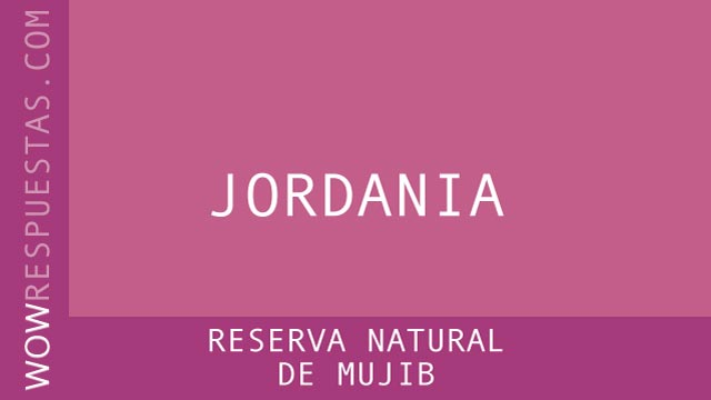 WOW Reserva Natural de Mujib
