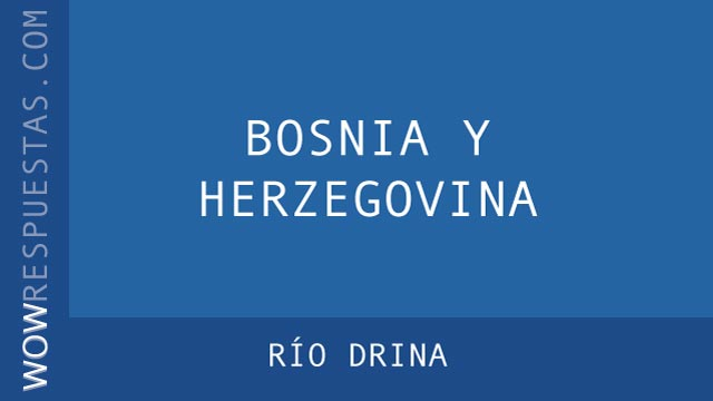 WOW Río Drina