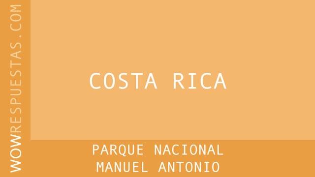 WOW Parque Nacional Manuel Antonio