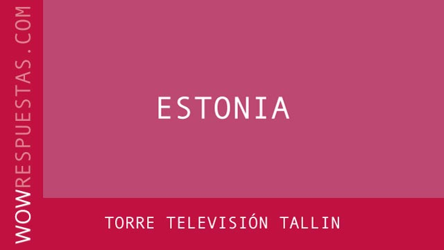 WOW Torre Televisión Tallin